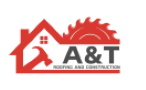 A & T Roofing and Construction